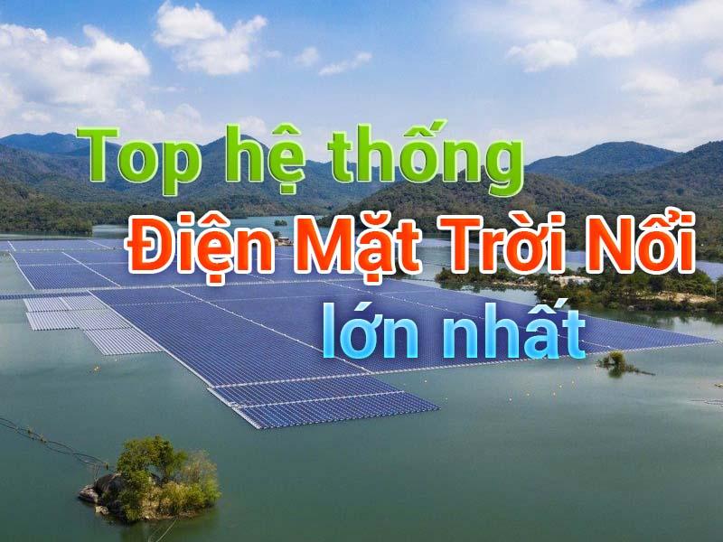 diem-danh-cac-he-thong-dien-mat-troi-noi-quy-mo-lon-tren-the-gioi