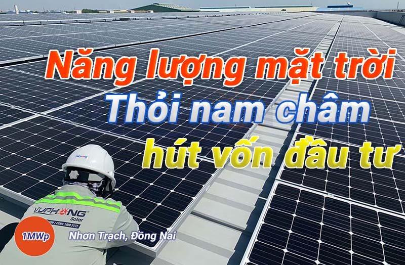 vi-sao-dau-tu-nang-luong-mat-troi-ngay-cang-co-suc-hut-manh-me