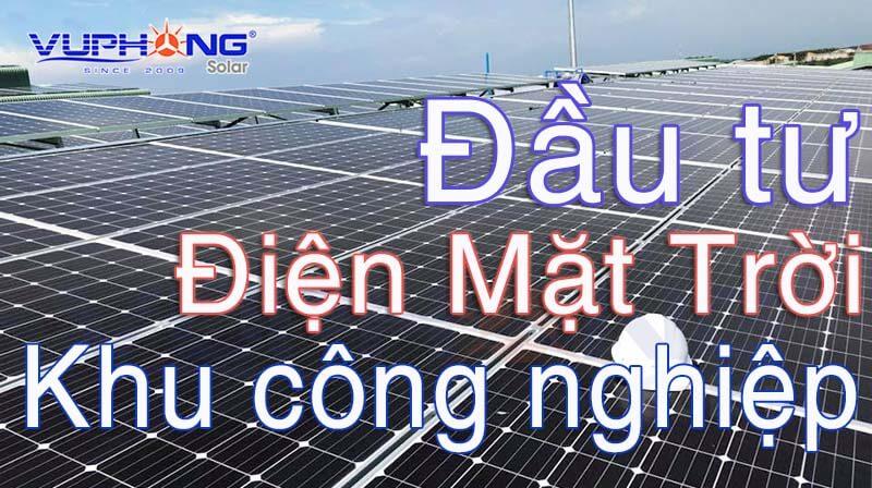 dien-mat-troi-ap-mai-tai-cac-khu-cong-nghiep-co-hoi-vang-de-dau-tu-4