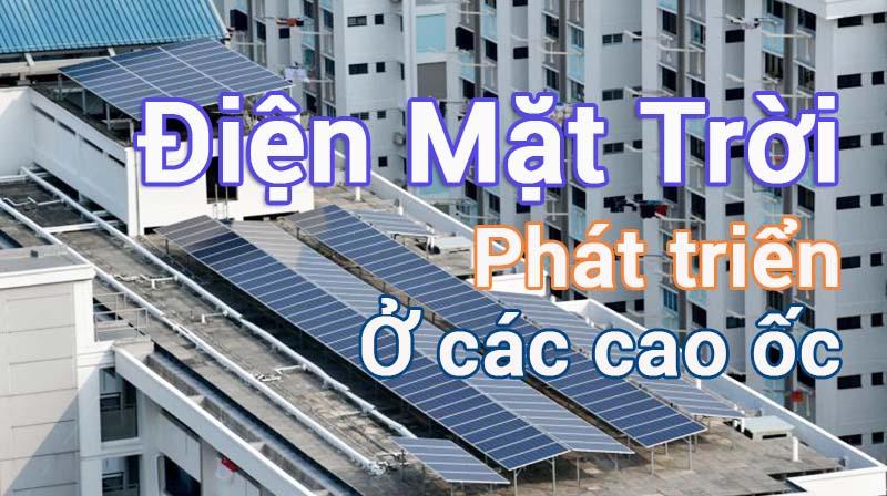 lap-dat-dien-mat-troi-o-cac-toa-nha-cao-tang-van-de-cap-thiet