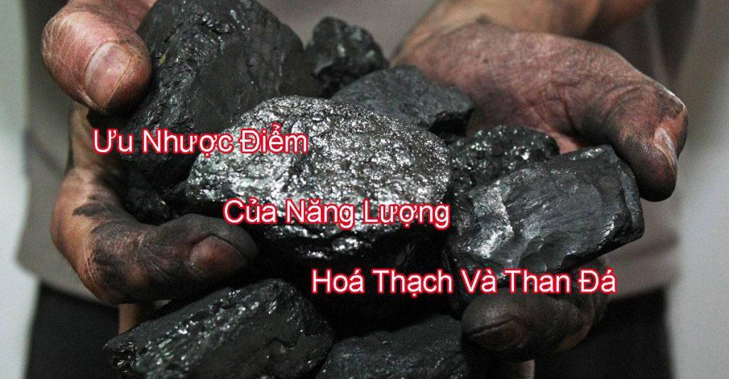 uu-nhuoc-diem-cua-nang-luong-hoa-thach-va-than-da